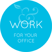WORK - For your office